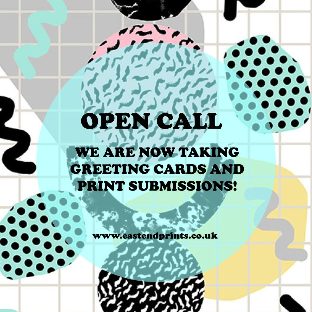 Open Call Artists Submissions East End Prints Ltd
